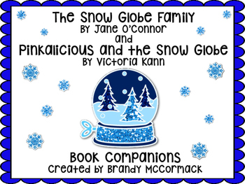 The Snow Globe Family & Pinkalicious and the Snow Globe Book Companions
