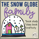 The Snow Globe Family | Book Study, Class Book, Craftivity