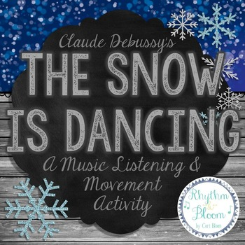 The Snow Is Dancing, Music Listening & Movement Lesson