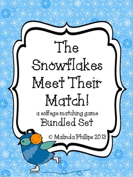 The Snowflakes Meet Their Match!: Kodaly Solfege Bundled Set