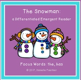 The Snowman: A Differentiated Emergent Reader with Focus W