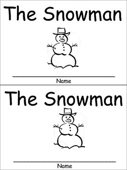 The Snowman Emergent Reader Preschool or Kindergarten Winter