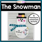 The Snowman - Literature Extension Activity