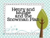 The Snowman Plan {Henry and Mudge study guide and activities}