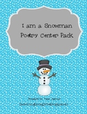 I am a Snowman Poetry Center Pack