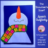The Snowman's Scarf Winter Speech Therapy Craft {language & articulation}