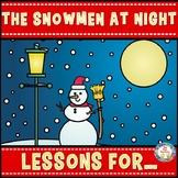 The Snowmen at Night Book Companion  Grades K-1