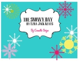 The Snowy Day: Cause and Effect
