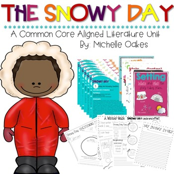 The Snowy Day: A Literature Unit