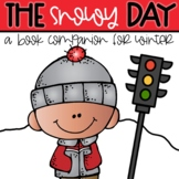 The Snowy Day Book Companion and All About Snow Unit