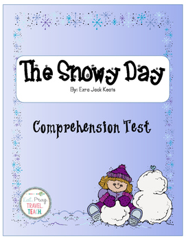 The Snowy Day Comprehension Test FREEBIE