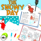 The Snowy Day: Interactive Read-Aloud Lesson Plans and Activities
