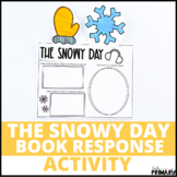 The Snowy Day: Reading Response Activity
