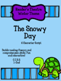 The Snowy Day:  Reader's Theatre 1-2nd grade