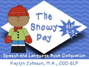 The Snowy Day: Speech and Language Activities