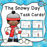 The Snowy Day Task Cards! (Reading Comprehension)