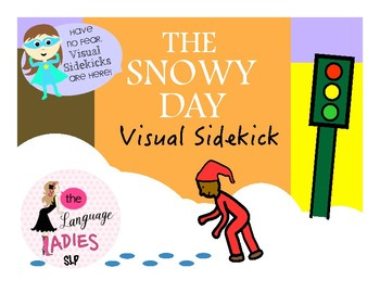 The Snowy Day: VISUAL SIDEKICK