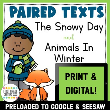 The Snowy Day and Animals In Winter: Paired Texts