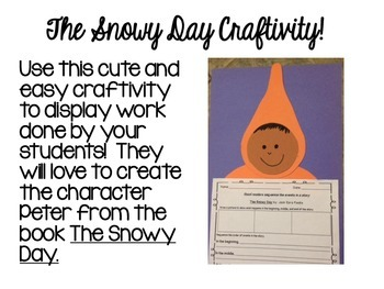 The Snowy Day by Ezra Jack Keats Craftivity, Comprehension Activities, and More!
