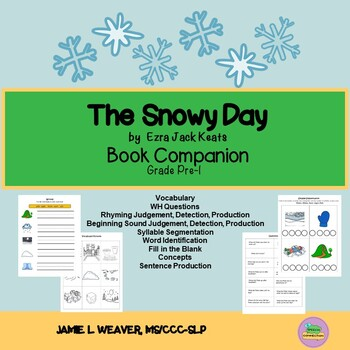 The Snowy Day by Ezra Jack Keats Language Literacy Packet and Activities