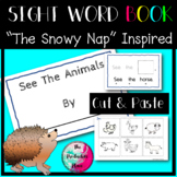 The Snowy Nap Sight Word Reader Cut and Paste Activity