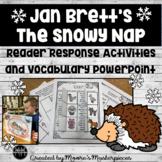 The Snowy Nap by Jan Brett Reading Response Activities