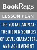 The Social Animal: Lesson Plans