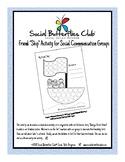 The Social Butterflies Club(R) Social Skills Program- FRIEND-Ship