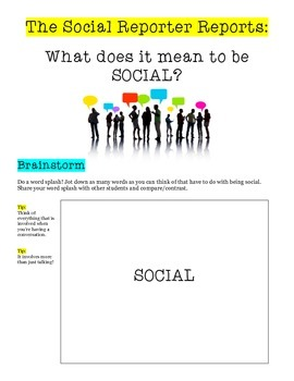 The Social Reporter Reports: What does it mean to be SOCIAL?