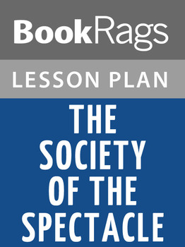 The Society of the Spectacle Lesson Plans