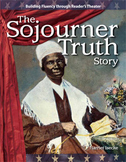The Sojourner Truth Story--Reader's Theater Script & Fluency Lesson