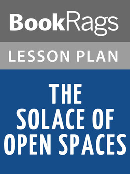 The Solace of Open Spaces Lesson Plans