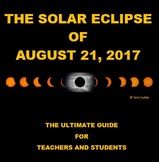 Solar Eclipse 2017 -The Ultimate Guide for Teachers & Students