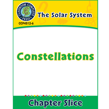 The Solar System: Constellations Gr. 5-8