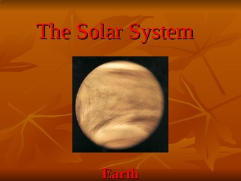 The Solar System Power Point Slide Shows
