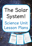 The Solar System - Science Unit Lesson Plans