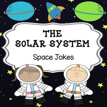 The Solar System - Space Jokes