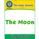 The Solar System: The Moon Gr. 5-8