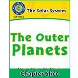 The Solar System: The Outer Planets Gr. 5-8