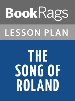 The Song of Roland Lesson Plans