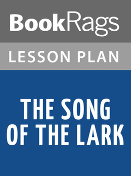 The Song of the Lark Lesson Plans