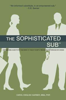The Sophisticated Sub: Teach Today's Tweens in 6th - 8th Grade