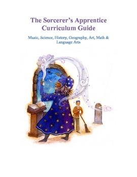 The Sorcerer's Apprentice Curriculum Guide