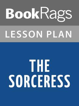 The Sorceress Lesson Plans
