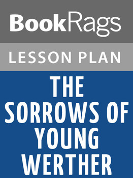 The Sorrows of Young Werther Lesson Plans