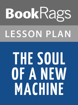 The Soul of a New Machine Lesson Plans