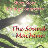 The Sound Machine -- Constructed Response -- Test Prep