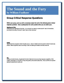 The Sound and The Fury - Faulkner - Group Critical Response Questions