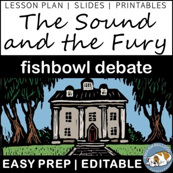 The Sound and the Fury Fishbowl Debate