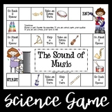 The Sound of Music - A Science Game